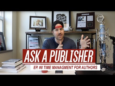 Time Management for Authors - My Saturday AM Routine - Ask A Publisher Ep. #8