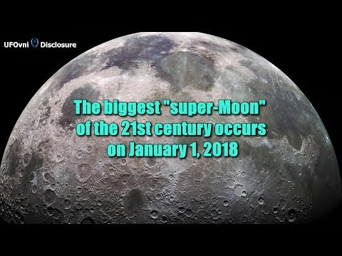 """The biggest """"super-Moon"""" of the 21st century occurs on January 1, 2018"""