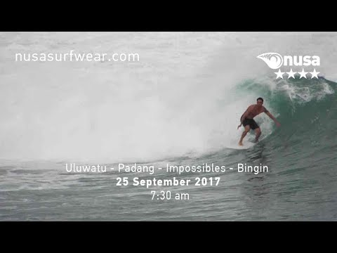 25 - 09 - 2017 / ✰✰✰✰ / NUSA's Daily Surf Video Report from the Bukit, Bali.