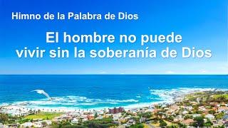 Himno cristiano | El hombre no puede vivir sin la soberanía de Dios