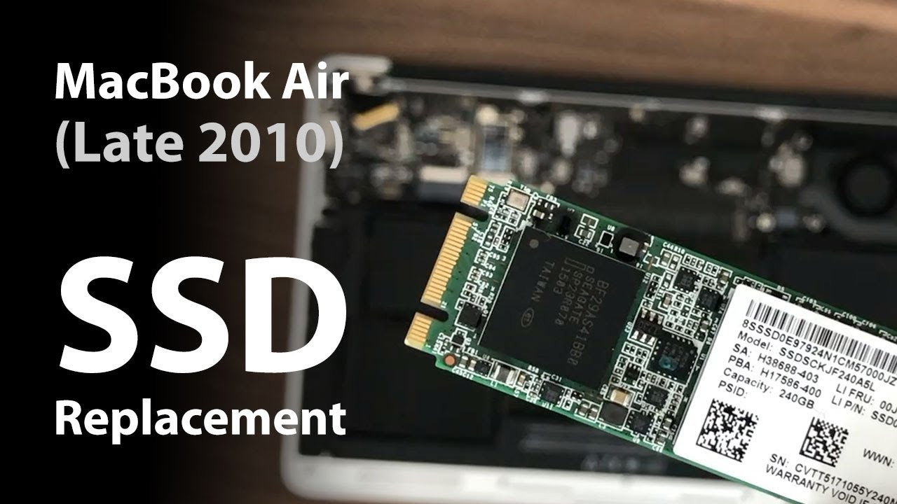 MacBook Air (Late 2010): SSD Replacement - YouTube