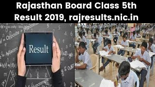 RBSE Rajasthan Board Class 5th Result 2019 Date & Time; RBSE 5th class result @ rajresults.nic.in