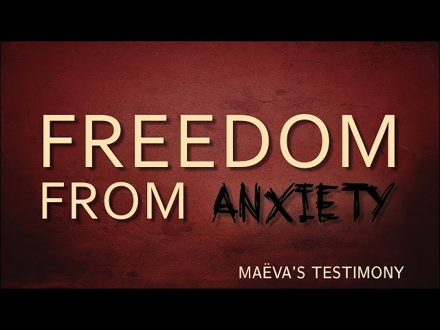 Freedom from Anxiety - After two years in a mental hospital