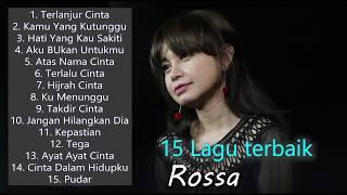 15 Lagu Terbaik Rossa [ Full Album 2020 ] Lagu Indonesia Terpopuler Sepanjang Masa