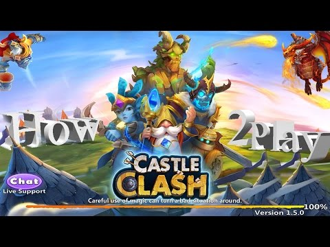 How To Play Castle Clash | The Right Way