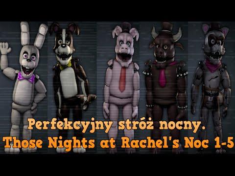 Perfekcyjny stróż nocny.Those Nights at Rachel's. Noc 1-5
