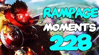 Dota 2 Rampage Moments Ep 228
