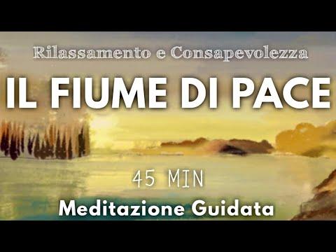 Il Fiume Di Pace - Meditazione Guidata Italiano