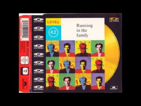 Level 42 - Running In The Family (Dave O'Remix)