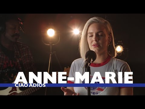 Anne-Marie - Ciao Adios Capital Session