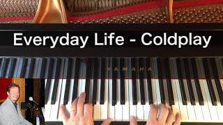 Baixar Everyday Life - Coldplay - Piano Cover