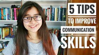 How To Improve Your Communication Skills || 5 Tips for Developing Communication Skills