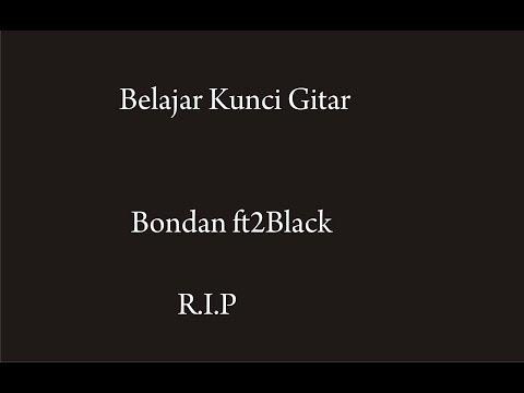 Kunci Gitar Bondan - R.I.P
