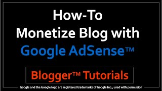 How to Monetize your Blog with Google AdSense