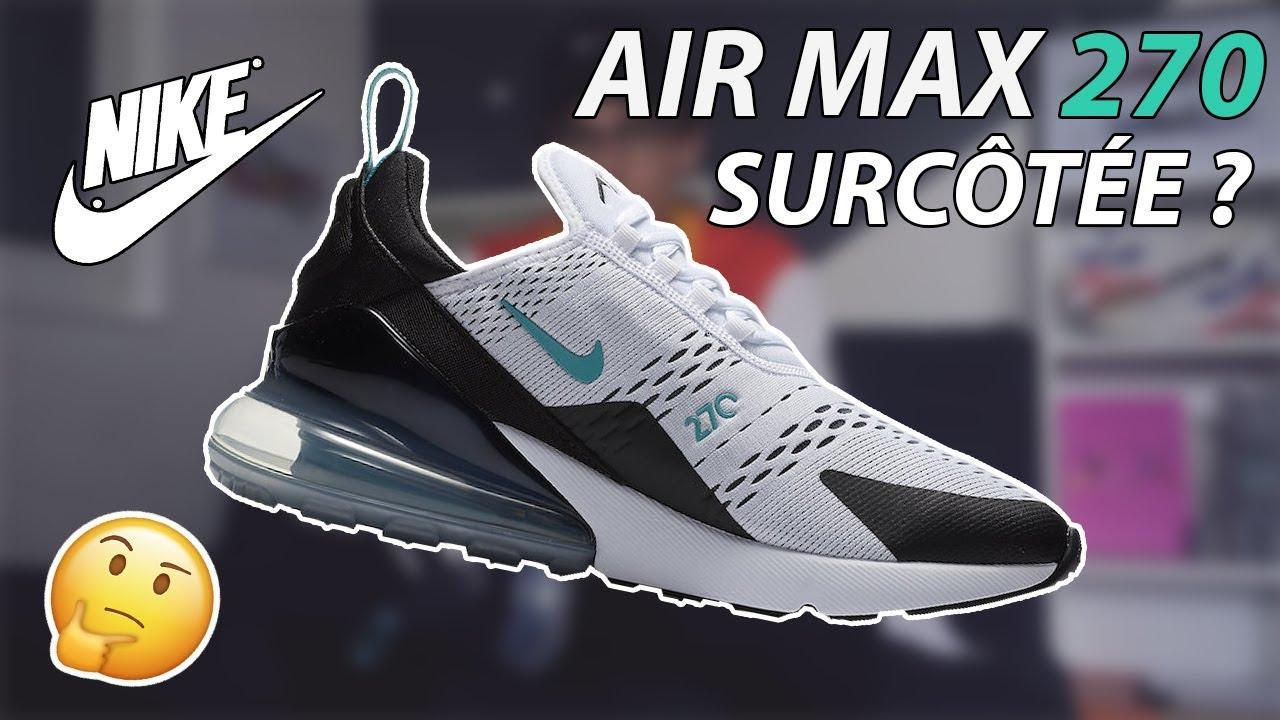 best sneakers 95724 5ebae LA AIR MAX 270 SURCOTÉE  !   Surcoté Sous-coté  3