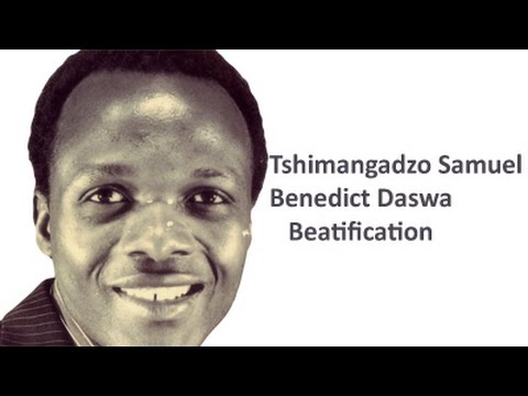 Beatification of Benedict Daswa, Limpopo : 12 September 2015