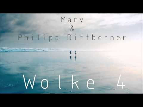 Philipp Dittberner & Marv - Wolke 4 (Original Mix Out Now) + Download