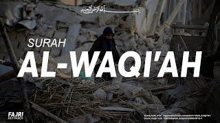 Surah Al Waqiah ( سورة الواقعه ) | Zain Abu Kautsar