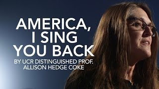America, I Sing You Back by UCR Distinguished Prof. Allison Hedge Coke
