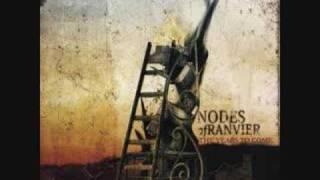 Nodes of Ranvier- Glass Half Nothing