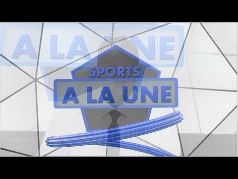 REPLAY - Sports A La Une - Pr : CHEIKH TIDIANE DIAHO - 18 Septembre 2017