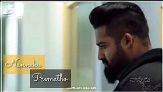 Nannaku prematho song whatsapp status video | telugu whatsapp status video | SHOWMAN'S CREATIONS |