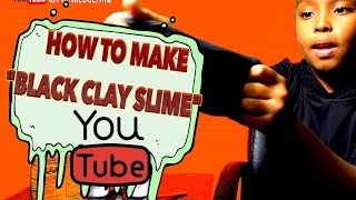 HOW TO MAKE CLAY SLIME