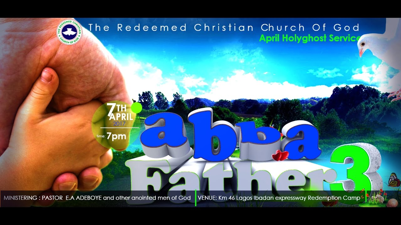 APRIL 2017 HOLY GHOST SERVICE - ABBA FATHER 3
