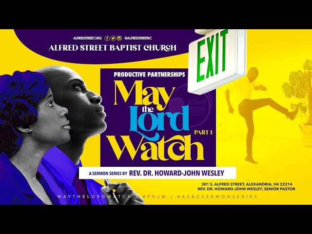 May the Lord Watch | Productive Partnerships