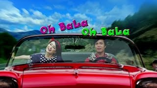 Oh Bala Oh Bala - Official Moreh Maru Movie Song Release