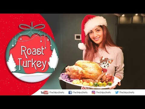 Roast Turkey | Shilpa Shetty Kundra |Christmas Special | The Art Of Loving Food