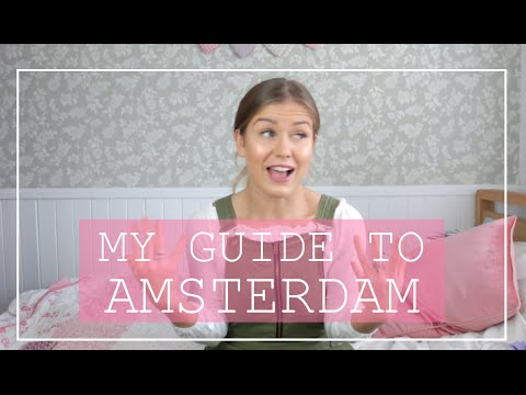 Mollie's Guide to Amsterdam ♡ Tips, Tricks and Planning Your
