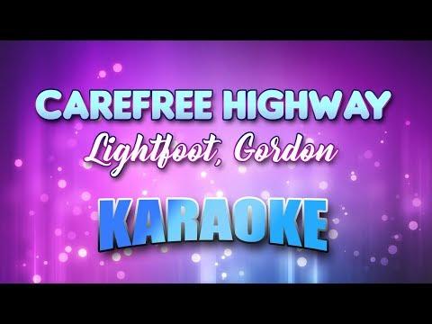 Lightfoot, Gordon - Carefree Highway (Karaoke & Lyrics)