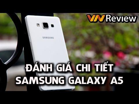 VnReview - Đánh giá chi tiết Samsung Galaxy A5