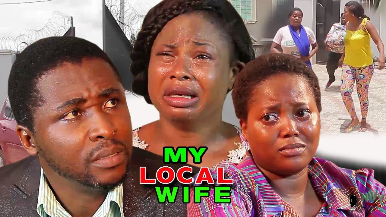 Download My Local Wife season 3&4 - Onny Michael 2018 Latest Nigerian Nollyood Movie