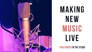 Issa Making Music In the Studio Episode # 1