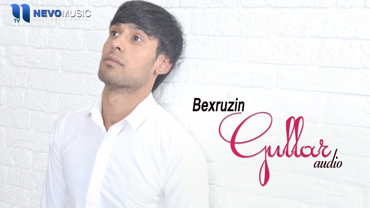 Bexruzin - Gullar (audio 2018)