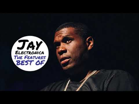 Jay Electronica - The Features | Best Of (2018) (Full Album)
