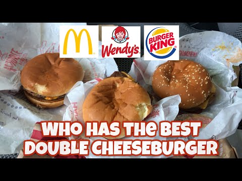 Who Has The Best Double Cheeseburger   Burger King Vs McDonald's Vs Wendy's