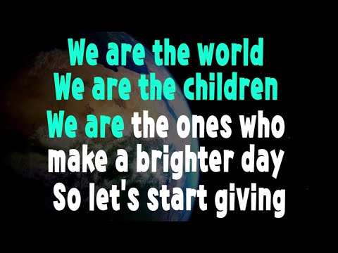 We are the World Karaoke (No Vocals)