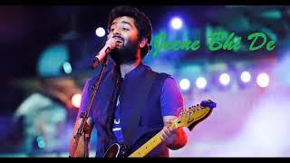 Arijit Singh   Jeene Bhi De   Audio Song