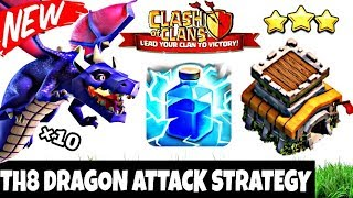 TH8 DRAGON ATTACK STRATEGY GUIDE 2018 / BEST TH8 ATTACK STRATEGY / CLASH OF CLANS
