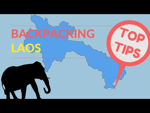 BACKPACKING LAOS TOP TIPS