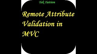 Remote Attribute Validation in MVC