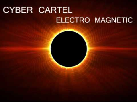 Cyber Cartel - Electro Magnetic