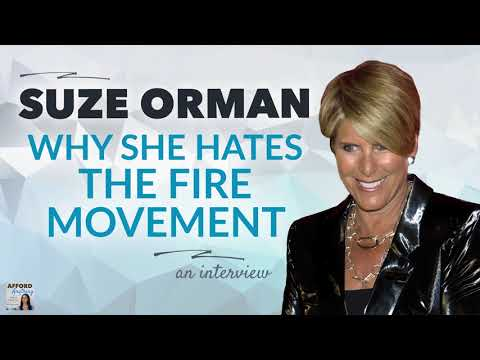 Suze Orman: Why I Hate the FIRE Movement | Afford Anything Podcast (Audio-Only)