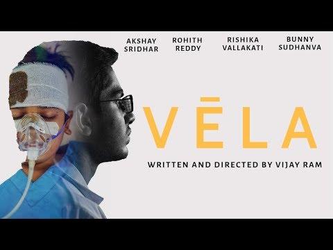 Vela - New Telugu Short Film 2019