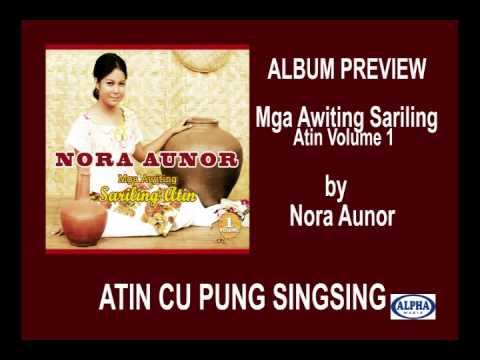 Nora Aunor Mga Awiting Sariling Atin Volume 1 Album Preview