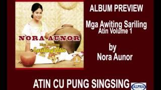 Nora Aunor - Mga Awiting Sariling Atin Volume 1 Album Preview