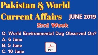 Current Affairs 2019 Pakistan and World Current Affairs June 2019 2nd Week